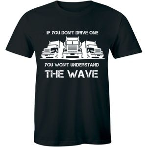 You Don't Drive One You Won't Understand T-shirt